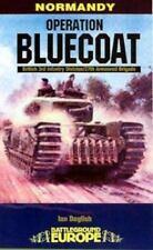 OPERATION BLUECOAT (Battleground Europe Normandy), France, World War II, History