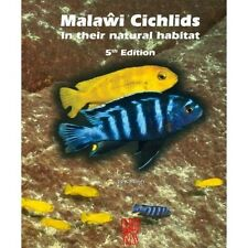 Brand New Malawi Cichlids in their Natural Habitat, 5th Edition 2016