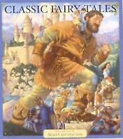 Classic Fairy Tales by Gustafson, Scott