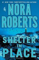 Shelter in Place by Roberts, Nora