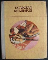 Tatar Cuisine Culinary Russian Soviet Kazan Cooking Cookbook 1981