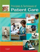 Principles and Techniques of Patient Care 4th By Pierson and Fairchild