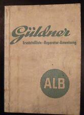 Güldner Schlepper ALB Ersatzteilliste + Rep.anleitung