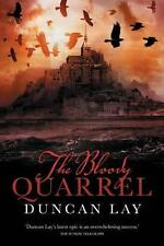 The Bloody Quarrel (Arbalester Series book 2) by Duncan Lay