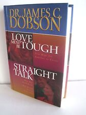 Love Must Be Tough & Straight Talk by James C. Dobson