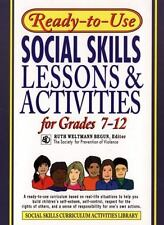 Ready-to-Use Social Skills Lessons and Activities for Grades 7-12 Social Skills