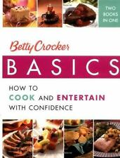 Betty Crocker Basics: How to Cook and Entertain with Confidence (Betty Crocker..