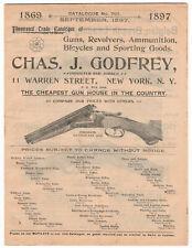 Chas. J. Godfrey Illustrated Guns, Revolvers, Ammo, etc. Catalogue No. 707, 1897
