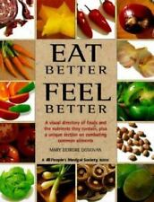 Eat Better, Feel Better: A Visual Directory of Foods and the Nutrients They