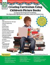 Creating Curriculum Using Children's Picture Books, Grades PK - 1: A Languag..