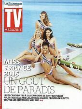 TV MAGAZINE N°22189 13 DECEMBRE 2015 MISS FRANCE/ PERNAUT/CHIRAC&MITTERRAND