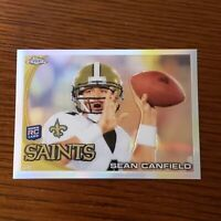2010 TOPPS CHROME SEAN CANFIELD REFRACTOR ROOKIE NEW ORLEANS SAINTS BEAVERS
