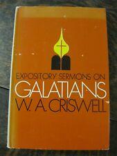 Exploratory Sermons on Galatians W.A. Criswell 1973 HCDJ Zondervan Very good