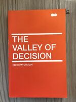 The Valley of Decision by Wharton, Edith