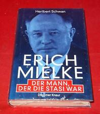 Heribert Schwan - Erich Mielke Der Mann der die Stasi war