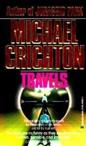 TRAVELS , Mass Market Paperback , Crichton, Michael