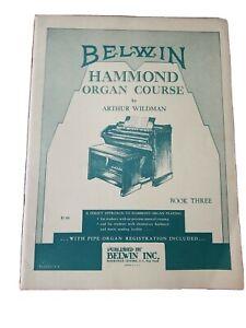 Belwin Hammond Organ Course by Arthur Wildman Book Three VTG SHEET MUSIC
