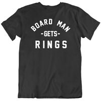 Kawhi Leonard Board Man Gets Rings Toronto Basketball Fan  T Shirt