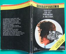 D OS 117:FRENESIA A NICOSIA JOSETTE BRUCE 4-3-1976 SEGRETISSIMO N640 MONDADORI