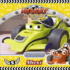 Roary the Racing Car - Roary and Friends: Maxi, Archer, Mandy, New Book