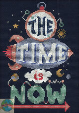 """Cross Stitch Kit ~ Design Works """"The Time is Now"""" Room Sign / Saying #DW2577"""