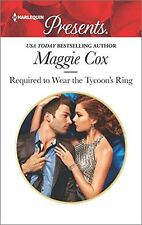 Required to Wear the Tycoons Ring (Harlequin Presents) by Maggie Cox