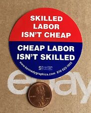 Skilled Labor Isn't Cheap Hard Hat Sticker Decal Union Organized Red White Blue