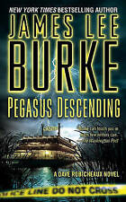 NEW Pegasus Descending: A Dave Robicheaux Novel by James Lee Burke