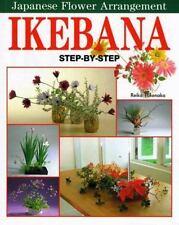 Ikebana: Japanese Flower Arrangement, Takenaka, Reiko, Very Good Book