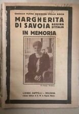 MARGHERITA DI SAVOIA REGINA D'ITALIA IN MEMORIA MOROZZO DELLA ROCCA 1926