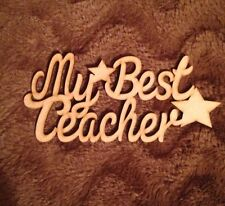 My Best Teacher Mdf Plaque Blank Gift Wooden Present