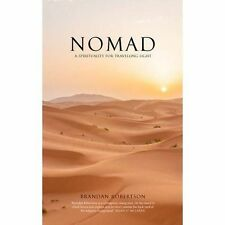 Nomad: A spirituality for travelling light, Very Good Condition Book, Brandan Ro