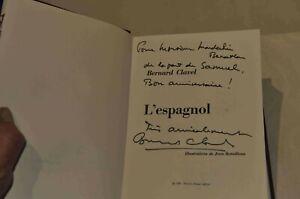 L'ESPAGNOL, Bernard Clavel (1968) av. dédicace auteur