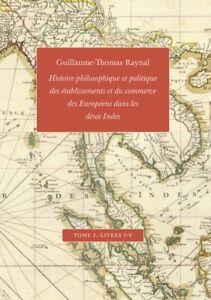 Raynal, Histoire des deux Indes, tome 1