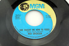 Rod Erickson: She Taught Me How to Yodel / Grandpa Tell a Story [Unplayed Copy]