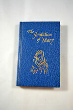 The Imitation of Mary In Four Books Alexander De Rouville 1977 Catholic Bk Publ