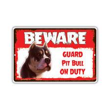 Beware Guard Pit Bull Dog On Duty Novelty Aluminum Metal 8x12 Sign