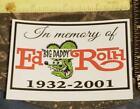 """2020 In Memory of Ed """"BIG DADDY"""" Roth """"1932-2001"""" RED/BLK Helmet/bike/car window"""