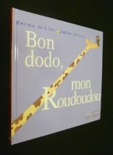 Bon dodo, mon Roudoudou