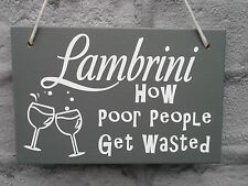 Not Prosecco Sign Wooden Hanging Lambrini Plaque Friends Alcohol Funny Wasted