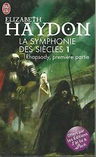 Rhapsody - première partie.Elizabeth HAYDON.J'ai Lu Fantasy SF40
