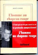 L'HOMME AU CHAPEAU ROUGE - Hervé Guibert - NRF 1992