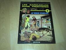 E.O LES BAROUDEURS SANS FRONTIERES TOME 3 LE VENIN ECARLATE