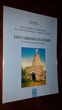 LES CABANES D'AUBAIS - A la découverte des Capitelles - C Bouet 1994 - Languedoc