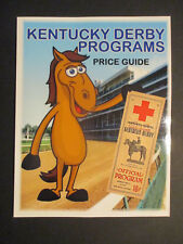 BOOK: NEW 2018 PRICE GUIDE TO KENTUCKY DERBY PROGRAMS.  HORSE RACING. SPORTS