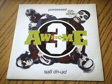 """AWESOME 3 - POSSESSED (POSSESSION) 7"""" VINYL PS"""