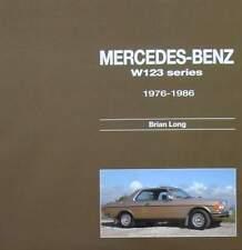 LIVRE/BOOK : MERCEDES BENZ W123 SERIES 1976 - 1986 (coupe,break,280te,200d,230c,
