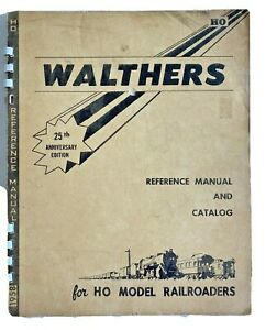 Walthers HO Scale Catalog 1958 25th Anniversary Edition Model Railroaders Manual