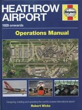 Heathrow Airport: 1929 onwards (Airfield Operations Manual), Wicks, Robert