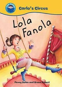 Start Reading: Carlo's Circus - Lola Fanola **NEW PAPERBACK**